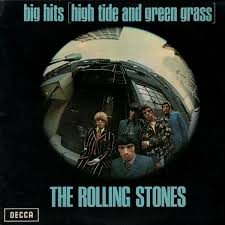 """Rooling Stones Big Hits -High Tide And Green Grass-"" The Rolling Stones"