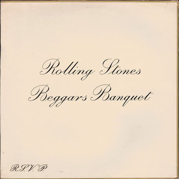 """Rolling Stones Beggars Banquet"" The Rolling Stones"