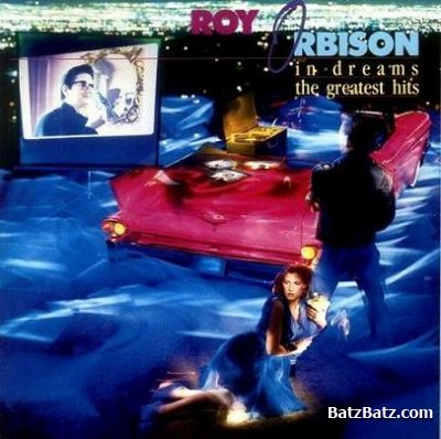 """In Dreams: Roy Orbison's Greatest Hits"" Roy Orbison"