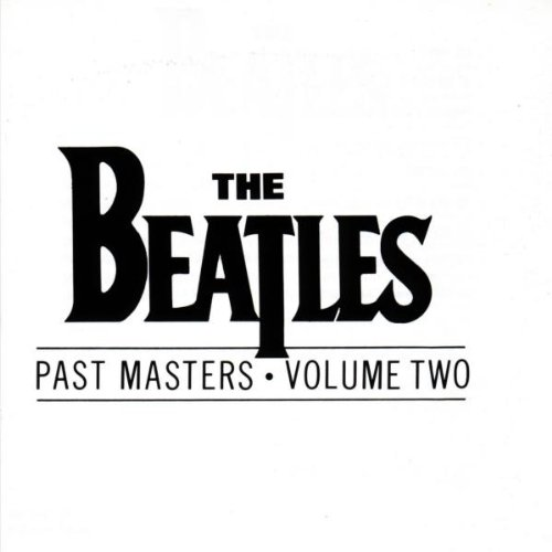 """Past Masters, Vol. 2"" The Beatles"