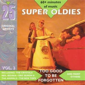"""25 Super Oldies [Disc 3]"" Ben E. King, Gene Vincent, Jackie Wilson, James Brown, Little Richard, The Drifters, The Platters, The Shirelles"