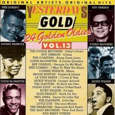 """Yesterday Gold Vol.13 - 24 Golden Oldies"" Bobby Darin, Connie Francis, Elvis Presley, Jackie Wilson, Paul Anka, Ray Charles, Ricky Nelson, Roy Orbison, The Everly Brothers, The Platters"