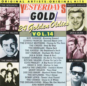 """Yesterday Gold Vol.14  - 24 Golden Oldies"" Connie Francis, Elvis Presley, Ray Charles, Roy Orbison, The Everly Brothers, The Skyliners"