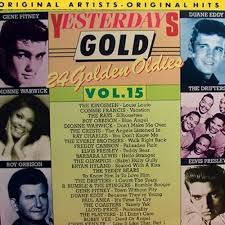 """Yesterday Gold Vol.15 - 24 Golden Oldies"" Bobby Vee, Connie Francis, Elvis Presley, Freddy Cannon, Paul Anka, Ray Charles, Roy Orbison, The Drifters, The Everly Brothers, The Platters"