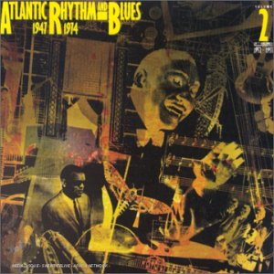 """Atlantic Rhythm And Blues: 1947-1974 [Disc 2]"" Ray Charles"