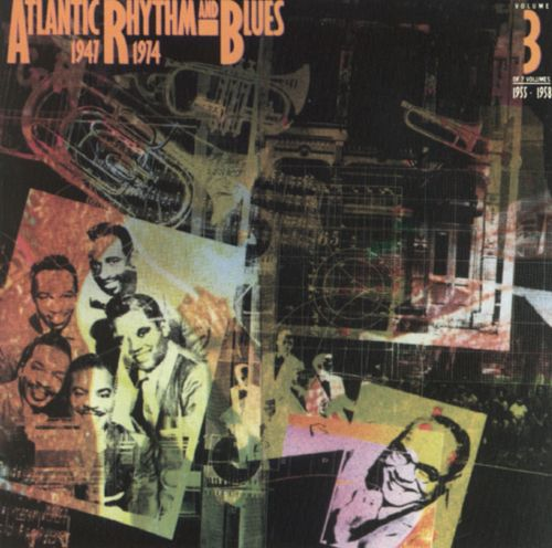 """Atlantic Rhythm & Blues: 1947-1974 [Disc 3]"" Ray Charles, The Drifters"