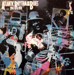 """Atlantic Rhythm & Blues: 1947-1974 [Disc 5]"" Ben E. King, Otis Redding, The Drifters"