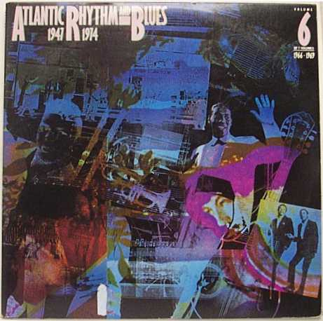 """Atlantic Rhythm & Blues: 1947-1974 [Disc 6]"" Aretha Franklin, Otis Redding, Wilson Pickett"