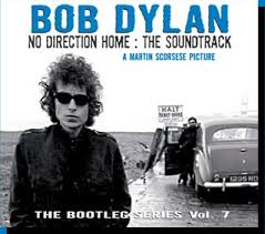 """Bob Dylan/No Direction Home: The Soundtrack (The Bootleg Series, Vol. 7) [Disc 1]"" Bob Dylan"